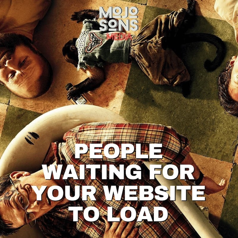 Meme on website speed with photo from the Hangover movie